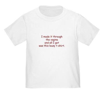 I_made_it_through_the_vagina_tee_2